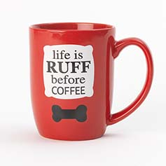 Life is Ruff Mug, Red 24 oz.